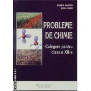 Probleme de chimie Culegere pentru clasa a XII - a