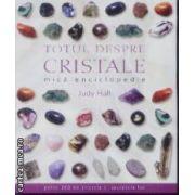 Totul despre Cristale mica enciclopedie