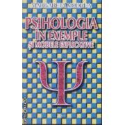 Psihologia in exemple explicative