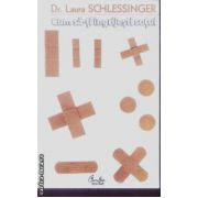 Cum sa-ti ingrijesti sotul(editura Curtea Veche, autor:Dr. Laura Schlessinger isbn:978-973-669-493-6)