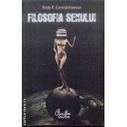 Filosofia sexului(editura Curtea Veche, autor:Radu F. Constantinescu isbn:978-973-669-465-3)