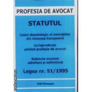Prosfesia de avocat Statutul