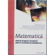 Matematica Ghid de pregatire intensiva pentru examenul de bacalaureat