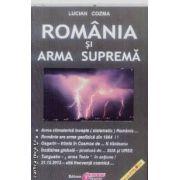 Romania si Arma suprema