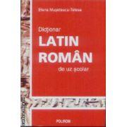 Dictionar Latin-Roman de uz scolar