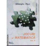 Jocuri si matematica vol 2