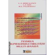 Teoria supraconductibilitatii multi-banda