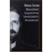 Manifest impotriva becalizarii Romaniei