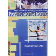 Pregatire sportiva teoretica Filiera vocationala Profil sportiv