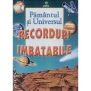 Pamantul si Universul Recorduri Imbatabile