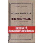 Istoria romanilor sub Mihai Voda Viteazul