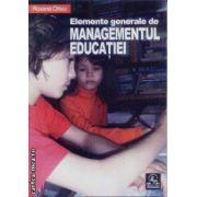 Elemente generale ale Managementului educatiei