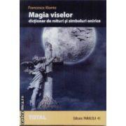 Magia viselor dictionar de mituri si simboluri onirice