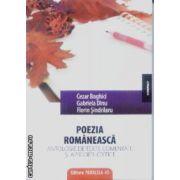 Poezia romaneasca Antologie de texte comentate si aprecieri critice