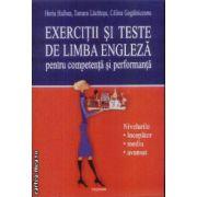 Exercitii si teste de limba engleza pentru competenta si performanta