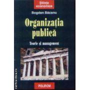 Organizatia publica Teorie si Management