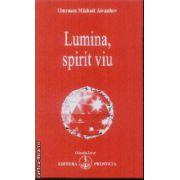 Lumina spirit viu