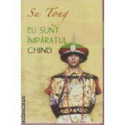 Eu sunt imparatul Chinei(editura Rao, autor:Su Tong isbn:978-973-103-584-0)