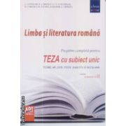Limba si literatura Romana teza cu subiect unic clasa a 7-a sem 2