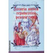 Istoria antica repovestita pentru copii