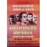 Literatura Romana comentarii literare Bac 2009 si 2010