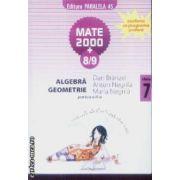 Mate 2000+8/9 Algebra Geometrie clasa a-7-a partea 2