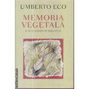 Memoria vegetala(editura Rao, autor:Umberto Eco isbn:978-973-103-738-7)