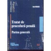 Tratat de procedura penala Partea generala