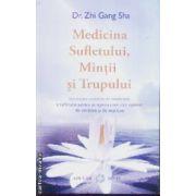 Medicina sufletului mintii si trupului