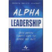 Alpha Leadership Gghid pentru liderii care isi doresc mai mult