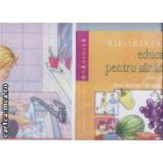 Educatie pentru sanatatepentru gradinita carte + planse