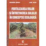Fertilizarea viilor si intretinerea solului in conceptie ecologica