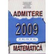Matematica admitere 2009 Teste grila si de autoevaluare