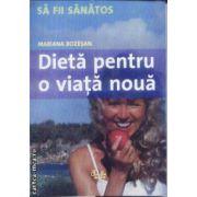 Dieta pentru o viata noua(editura Curtea Veche, autor:Mariana Bozesan isbn:978-973-669-227-7)