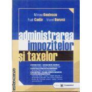 Administrarea impozitelor si taxelor