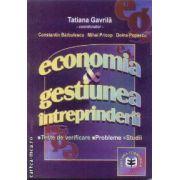 Economia si gestiunea intreprinderii Tese de verificare-Probleme-Studii