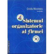 Sistemul organizatoric al firmei