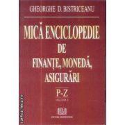 Mmica enciclopedie de finante moneda asigurari vol 3