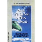 Cal troian intra Muros Memorii legionare