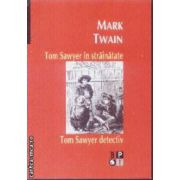 Tom Sawyer in strainatate Tom Sawyer detectiv
