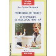 Profesorul de succes 59 de principii de pedagogie practica