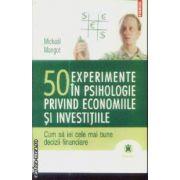 50 experiente in psihologie privind economiile si investitiile