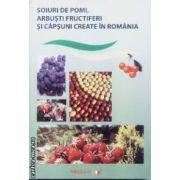 Soiuri de pomi Arbusti fructiferi si capsuni create in Romania