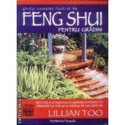 Ghidul complet ilustrat de Feng Shui pentru gradini