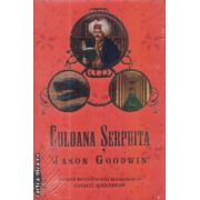 Coloana Serpuita(editura Rao, autor:Jason Goodwin isbn:978-973-103-766-0)