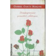 Douasprezece povestiri calatoare(editura Rao, autor:Gabriel Garcia Marquez isbn:978-973-103-878-0)