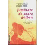 Jumatate de soare galben(editura Rao, autor:Chimamanda Ngozi Adichie isbn:978-973-103-793-6)