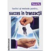 Tactici si metode pentru succes in tranzactii