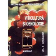 Viticultura si oenologie vol 2. Oenologie
