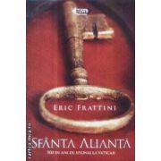 Sfanta alianta 500 de ani de spionaj la Vatican